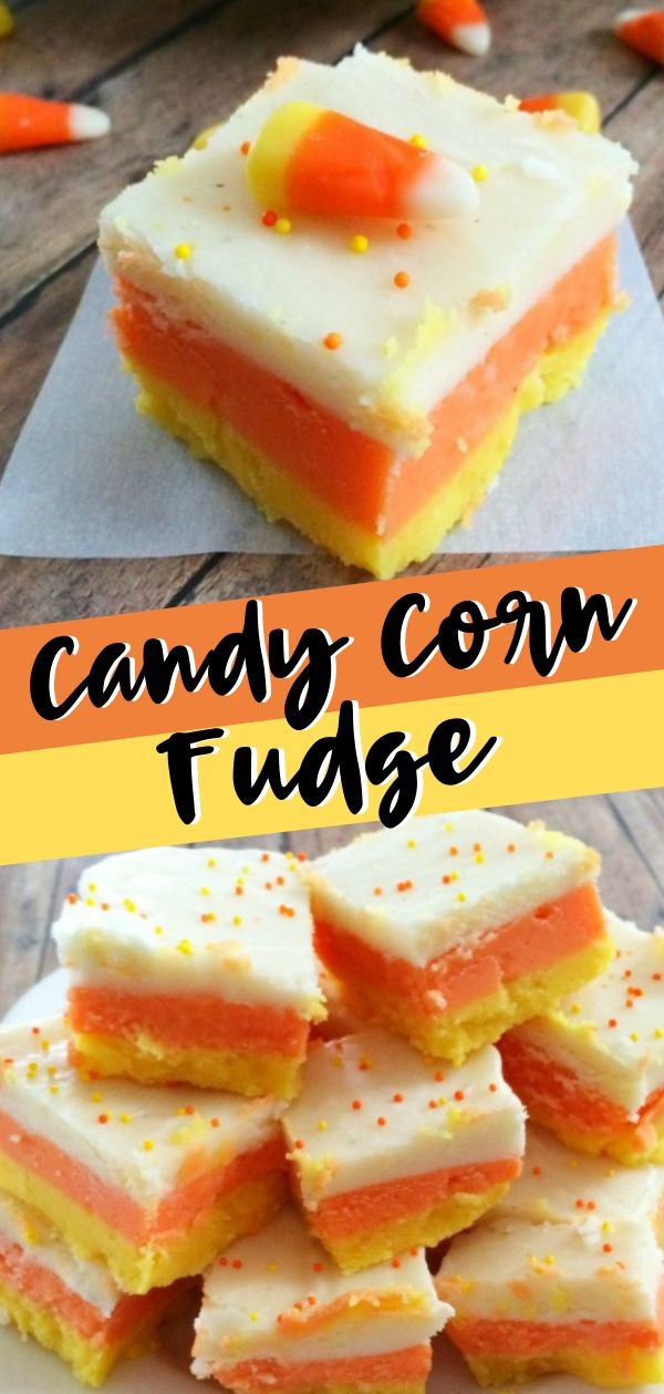 CANDY CORN FUDGE WILL BE YOUR NEW FAVORITE THING!