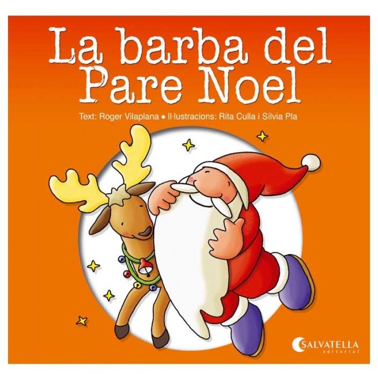 La barba del Pare Noel - Roger Vilaplana.  El Pare Noel va molt atabalat, ha de preparar els regals de Nadal. Aquest matí n'ha fet una de ben grossa.