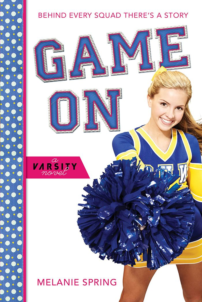 Game On: A Varsity Novel - Hitting bookshelves September 3rd!  Read an excerpt on the American Cheerleader Magazine site: http://www.americancheerleader.com/game-on-a-varsity-novel