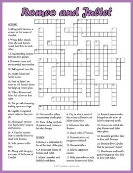 Give your students a fun activity when studying Shakespeare's play Romeo and Juliet with this crossword puzzle worksheet.  This is an effective way to review the characters, themes and settings for this play.  An optional word bank page is included to make the puzzle easier if you wish.