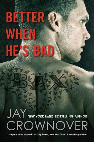 Better When He's Bad ~ Jay Crownover. Follow the link to read my review!