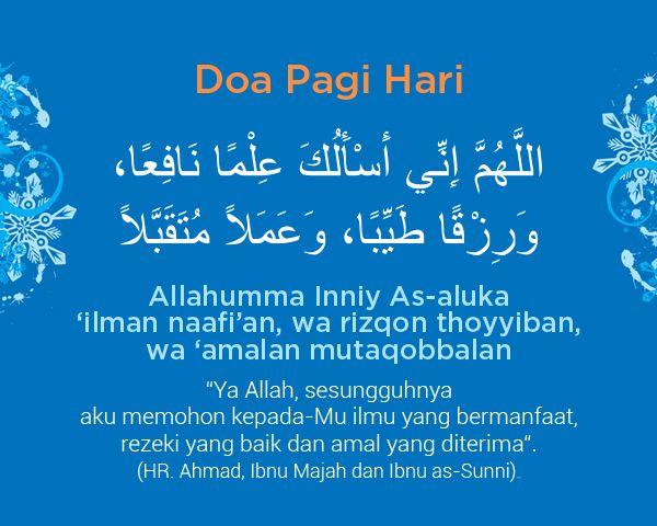 Doa Pagi Hari Mohon Ilmu Rezeki Dan Amal Yang Diterima Dengan