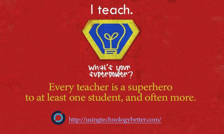 #Teachers are superhero. Would you agree? #edtech #edchat #usetechbetter