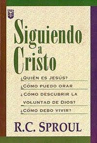 R.C. Sproul – Siguiendo a Cristo | Libros Cristianos Gratis