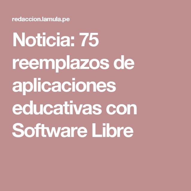 Noticia: 75 reemplazos de aplicaciones educativas con Software Libre