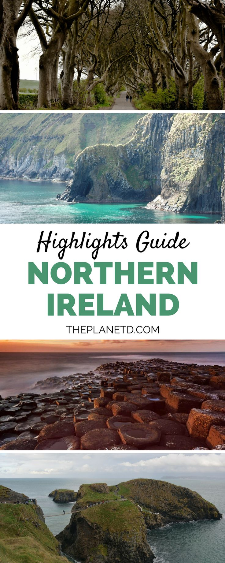 A bucket list worthy guide to exploring beautiful places to visit in Northern Ireland. Road trip along the Wild Atlantic Way and see highlights such as Giant's Causeway and Carrick a Rede Rope Bridge, live your Game of Thrones best life and visit the Dark Hedges and so much more. Travel in the United Kingdom. | Blog by the Planet D #NorthernIreland