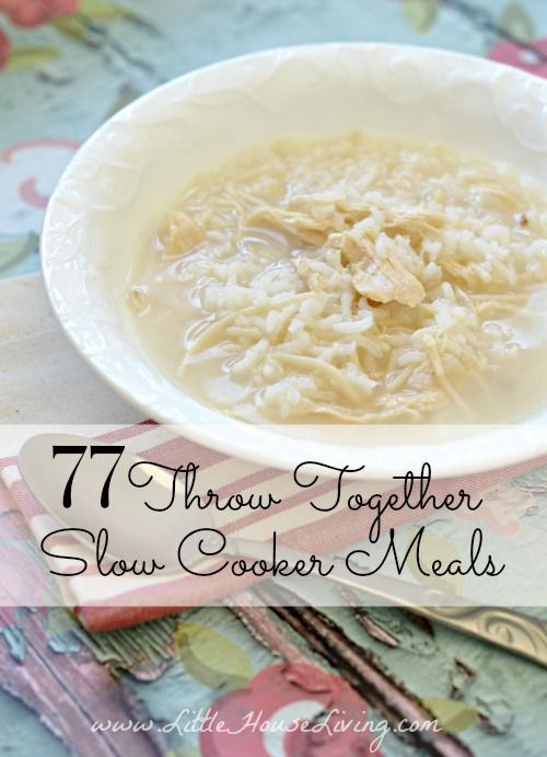77 Super easy, throw-together in the crock pot meals! Ideas on what to do with chicken, beef, pork, and so much more, plus desserts and breakfasts too!