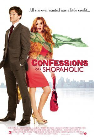 """""""Confessions of a Shopaholic""""  Book: by Sophie Kinsella - Movie: 2009 - starring Isla Fisher as Rebecca Bloomwood & Hugh Dancy as Luke Brandon"""