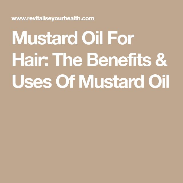 Mustard Oil For Hair: The Benefits & Uses Of Mustard Oil