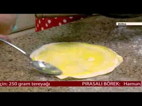 Pırasalı Börek Tarifi Mutfağım Bursa - YouTube