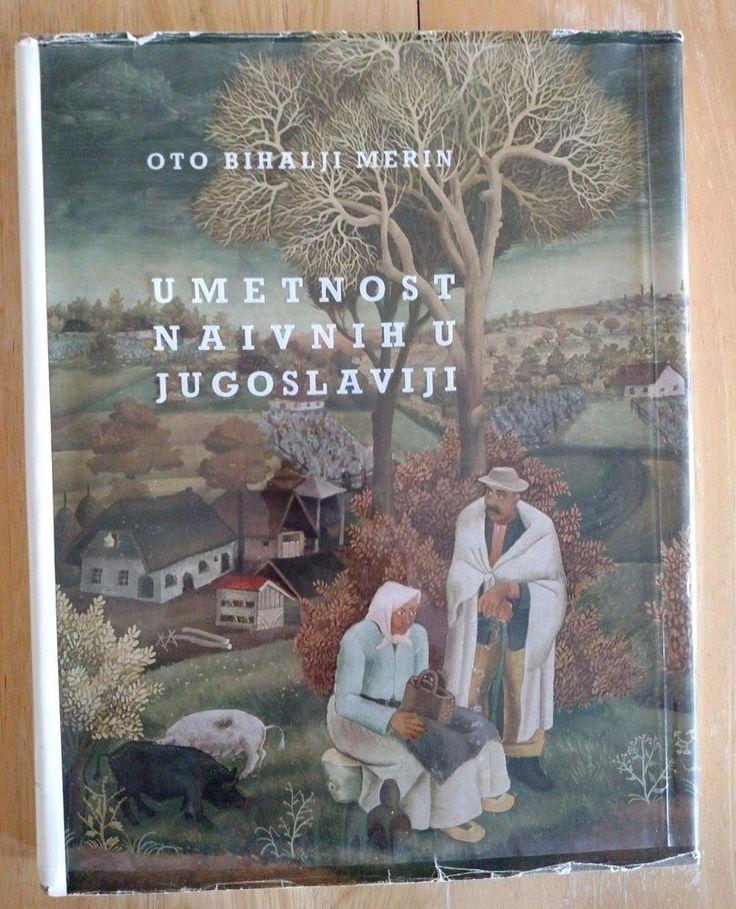 Naive Art of Yugoslavia In Slovenian language 1963