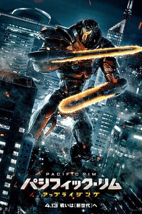 Watch Pacific Rim Uprising 2018 Full Movie Online Pacific Rim Pacific Rim Movie Pacific Rim Jaeger