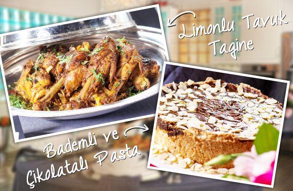 Dedemin Sofralarında Bugün... Limonlu Tavuk Tagine ve Bademli ve Çikolatalı Pasta