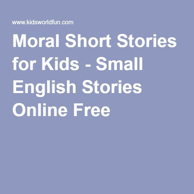 write a short moral story in english