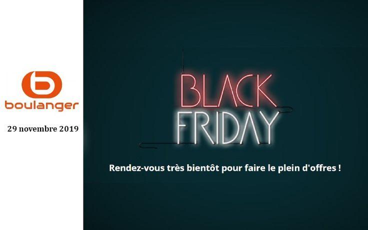 Black Friday Boulanger Les Produits High Techs A L Honneur Boulangerie Vieux Ordinateurs Produits Apple