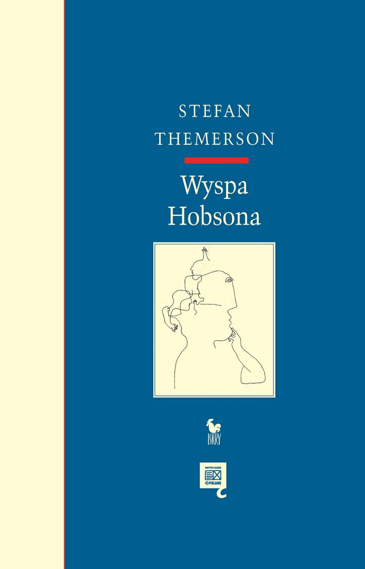 """Wyspa Hobsona"" Stefan Themerson Illustrated by Franciszka Themerson Cover by Janusz Barecki Published by Wydawnictwo Iskry 2013"