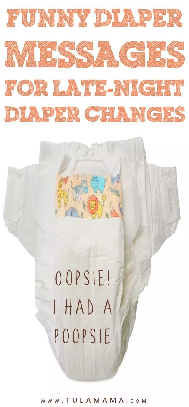 83 Funny Diaper Messages For Late Night Diaper Changes Funny Diaper Late Night Diapers Diaper Messages