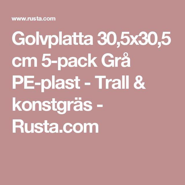 Golvplatta  30,5x30,5 cm 5-pack Grå PE-plast  - Trall & konstgräs - Rusta.com