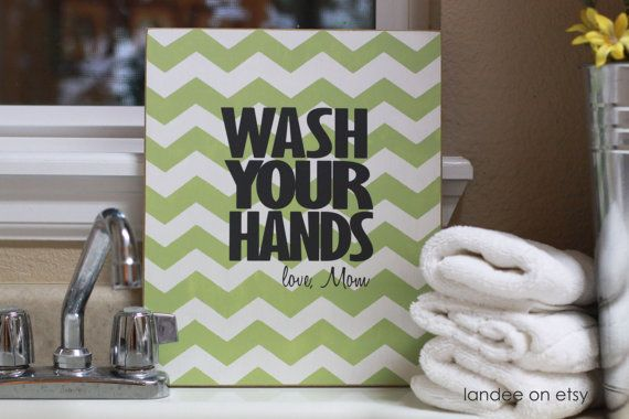 Wash Your Hands Chevron Decorative Board by LandeeOnEtsy on Etsy. $24.00, via Etsy.