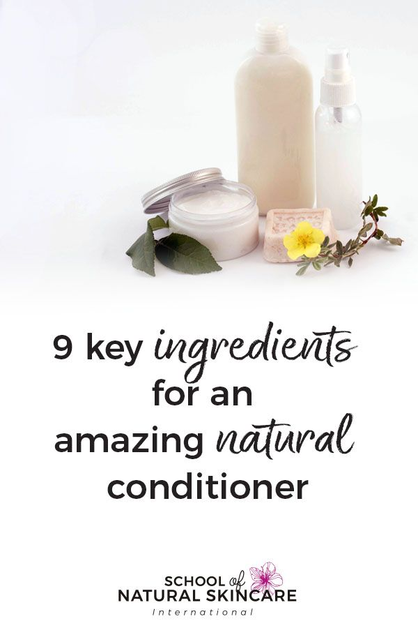 9 Key Ingredients For An Amazing Natural Conditioner Natural