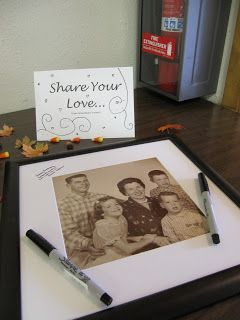 "Guests ""Share your love"" for any type of party. WE did this at Joshs grandmas 80th birthday"