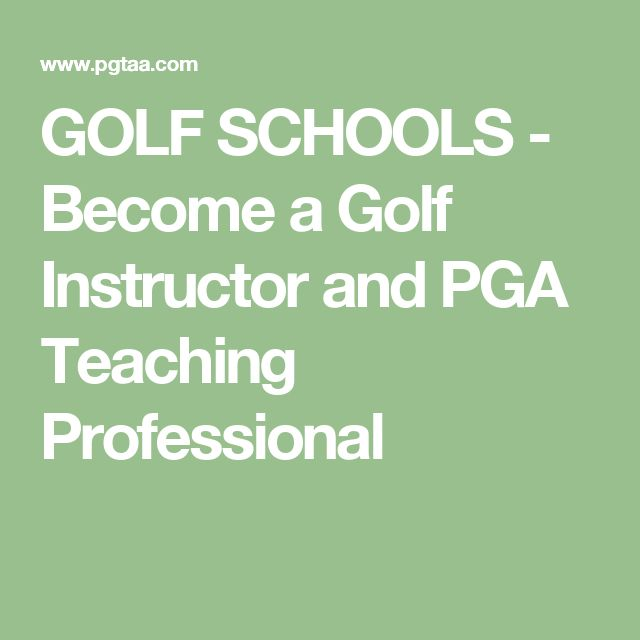 GOLF SCHOOLS - Become a Golf Instructor and PGA Teaching Professional