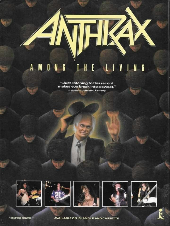 "Magazine ad for Anthrax's ""Among the Living,"" 1987 