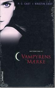 Vampyrens mærke af P C Cast, ISBN 9788758808857