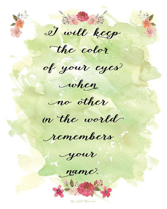 I will keep the color of your eyes  typography by secretalice
