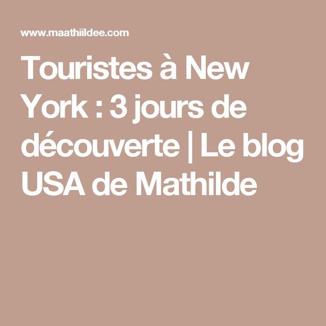 Touristes à New York : 3 jours de découverte | Le blog USA de Mathilde