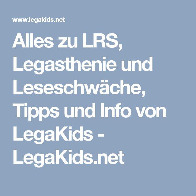 Alles zu LRS, Legasthenie und Leseschwäche, Tipps und Info von LegaKids- LegaKids.net