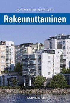 Kuvaus: Opas rakennuttamisen peruskäsitteisiin sekä rakennuttajan oikeuksiin ja velvollisuuksiin rakennushankkeen aikana.
