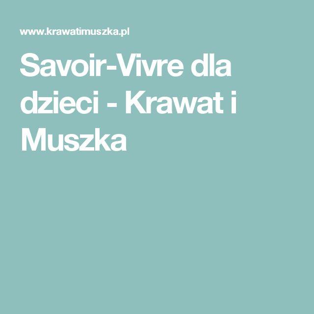 Savoir-Vivre dla dzieci - Krawat i Muszka
