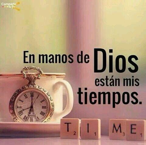 Alas al viento: ORACION DIARIA. Los tiempos de Dios son perfectos, a veces creemos que él no nos escucha, pero solo debemos tener fé y paciencia para esperar sus tiempos.