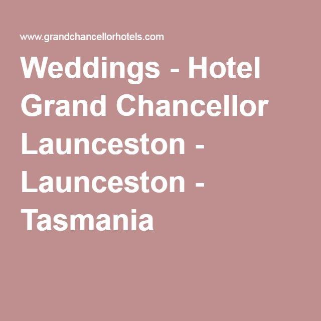 Weddings - Hotel Grand Chancellor Launceston - Launceston - Tasmania