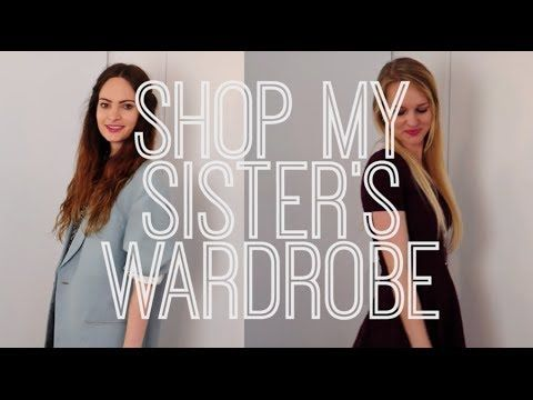 Shop my sister's wardrobe vlog - fashion and style