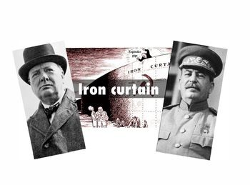 Winston Churchill's Iron Curtain Speech with Joseph Stalin's Reply. Both primary source speeches appear along with scaffolding questions and answer key.
