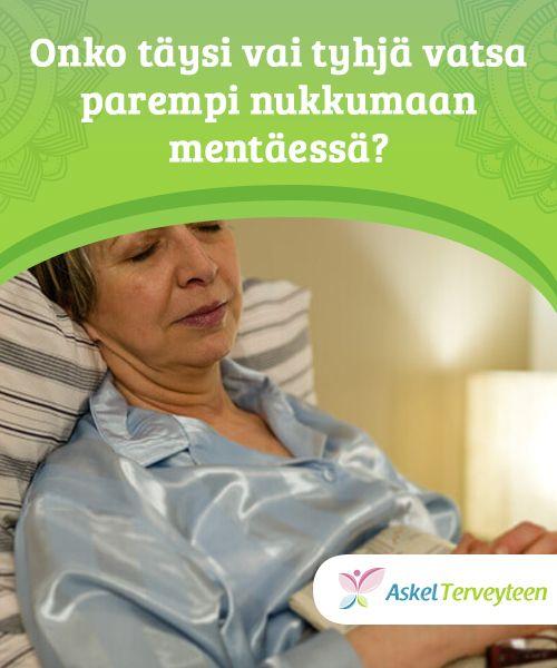 Onko täysi vai tyhjä vatsa parempi nukkumaan mentäessä?   On paljon #ristiriitaisia uskomuksia siitä, tulisiko nukkumaan mennä täydellä vai tyhjällä vatsalla. Kumpikaan #vaihtoehto ei kuitenkaan ole #ihanteellinen.  #Terveellisetelämäntavat https://askelterveyteen.com/taysi-tyhja-vatsa-parempi-nukkumaan-mentaessa/?utm_content=buffer63342&utm_medium=social&utm_source=pinterest.com&utm_campaign=buffer