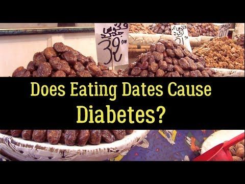 Does Eating Dates Cause Diabetes (Juvenile or Mellitus)?