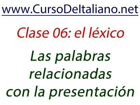 Curso gratis de italiano Clase 06 – Léxico: Las palabras relacionadas co...