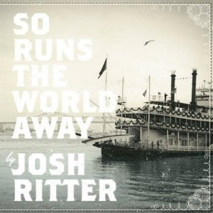 Josh Ritter: So Runs the World Away Amazing album.one of my most favorite artists.