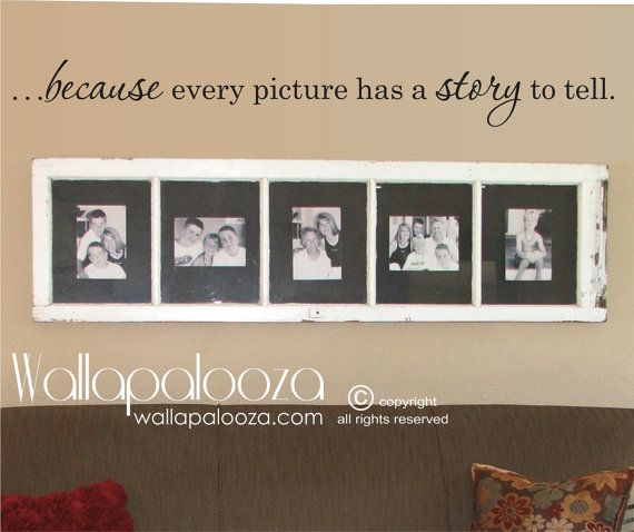 Family Wall Decal  because every picture has by WallapaloozaDecals, $18.00