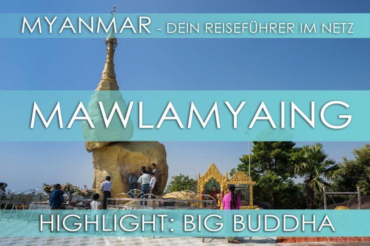 Reisetipps für Myanmar: Mawlamyaing (Mawlamyine)