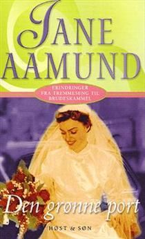 Jane Aamund - The green gate