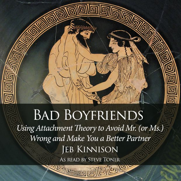 """Cover art from """"Bad Boyfriends"""" http://jebkinnison.com/bad-boyfriends-the-book/type-anxious-preoccupied/"""