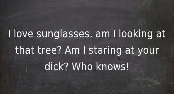 I love sunglasses