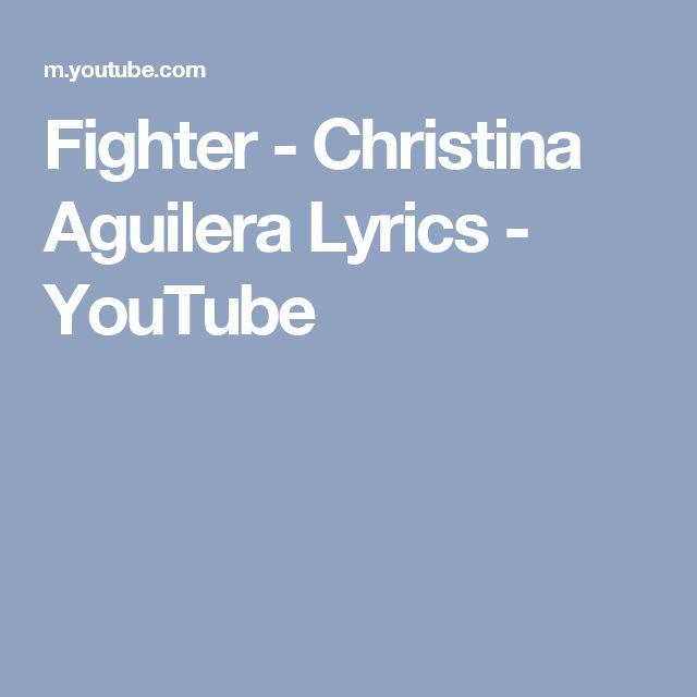 Fighter - Christina Aguilera Lyrics - YouTube