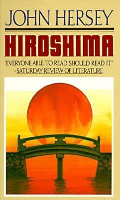 Hiroshima / John Hersey.