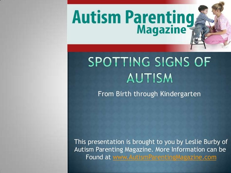 Spotting Symptoms of Autism in Children by autismparenting via Slideshare