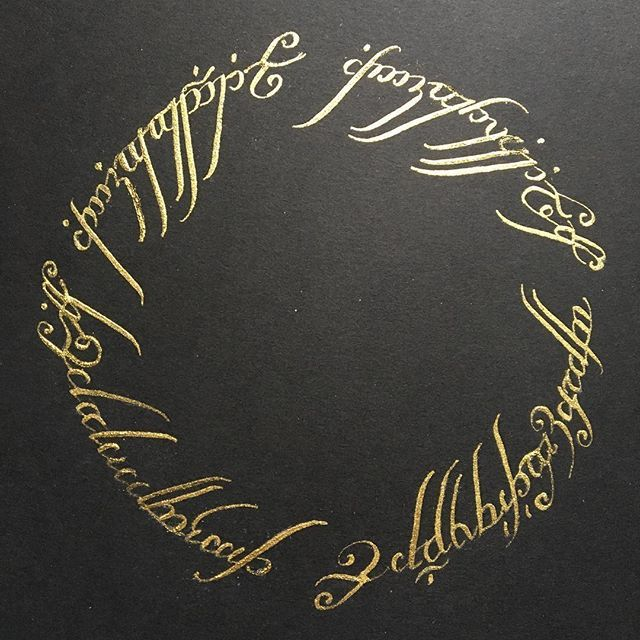 One Ring To Rule Them All Quote Page Number The One Ring Lotr Fantasy Elvish Calligraphy Goldink Dailyinkdrop Dailyinkdrop Instagram Photos And Videos Gold Ink One Ring Hand Lettering